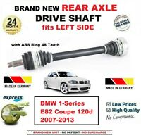 FOR BMW 1-Series E82 Coupe 120d 2007-2013 1x BRAND NEW REAR AXLE LEFT DRIVESHAFT