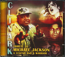 Clinark - Tribute To Michael Jackson: A Legend And A Warrior CD **BRAND NEW**