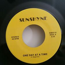 Sunshyne GB 001 ONE DAY AT A TIME (EXTRA RARE)(GREAT SOUL 45)  PLAYS GREAT!