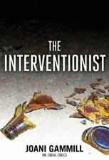The Interventionist by Gammill, Joani