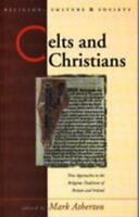 Celts and Christians : New Approaches to the Religious Traditions of Britain and