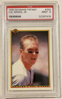 1990 Bowman Tiffany CAL RIPKEN, JR. Baseball Card #255 PSA 9 MINT HOF