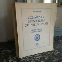 Procès-Verbaux 1968-1969 Commission Municipale Du Vieux Paris Illustré