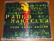 PAOLO MARTELLA - ONDE RADIO AMICHE Cds PROMO RARO  COME NUOVO Quartirelatino
