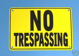 """NO TRESPASSING"" YELLOW WARNING SIGN, METAL"