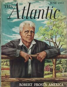 1951 Atlantic - June - Robert Frost; Mob Justice; Teddy Roosevelt; German Music