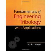 Fundamentals Engineering Tribology with Applications . 9781107063877 Cond=LN:NSD