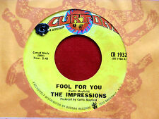 IMPRESSIONS ~ FOOL FOR YOU ~ CURTOM~ SOUL 45 (UNPLAYED STORE STOCK)