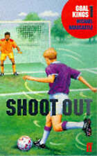 Goal Kings Book 1: Shoot out by Michael Hardcastle (Paperback, 1998)