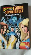 Supergirl and The Legion of super-heroes dominator War