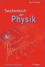 Taschenbuch der Physik von Kuchling, Horst | Buch | Zustand sehr gut