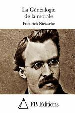 La Généalogie de la Morale by Friedrich Nietzsche (2015, Paperback)