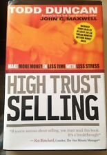 High Trust Selling : Make More ...ISBN:9780785263937 SIGNED by Todd Duncan