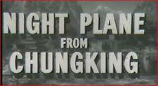 NIGHT PLANE FROM CHUNGKING 1943 Wartime Thriller w/Robert Preston, Ellen Drew