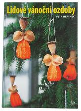 BOOK Czech Christmas Ornaments using natural materials folk art ethnic craft