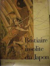 Diane De Margerie, BESTIARIE INSOLITE DU JAPON, Albin Michel, 1997.