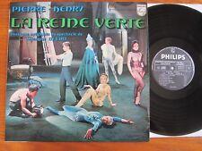 VINYL LP PIERRE HENRY LA REINE VERTE 1971 FRENCH ELECTRONIC NICE CONDITION EX