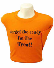 Forget The Candy Camiseta Adulto Mujer Halloween Camisa