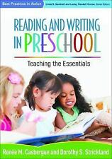 Best Practices in Action: Reading and Writing in Preschool : Teaching the...