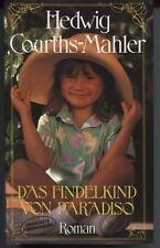 Hedwig Courths-Mahler - Das Findelkind von Paradiso