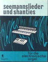 Seemannslieder und Shanties Band 2