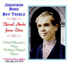 Jonathan/Jonathon Bond - Boy Soprano - with Choir of Eton College 1978