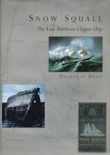 Snow Squall: The Last American Clipper Ship (2001, Hardcover) NEW SEALED