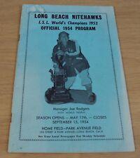 "OFFICIAL 1954 PROGRAM for the ""LOING BEACH NITEHAWKS""~Minor League BASEBALL~"