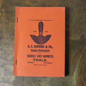 1900 CS Osborne and Co Saddle and Harness Tools Catalog Reprint