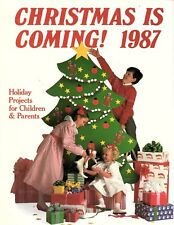 Christmas Is Coming! 1987 by Linda M. Stewart (1987, Hardcover) Holiday Projects