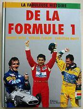 La fabuleuse histoire de la formule 1 Christian Moity Johnny Rives éd Martinière
