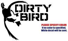 "DIRTY BIRD DUCK HUNTING Decal Sticker JDM Funny Vinyl Car Window Bumper Truck 7"""