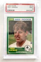1989 Score #270 Troy Aikman Rookie Card PSA 9 Mint Dallas Cowboys FREE SHIPPING!