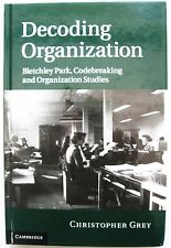 Decoding Organization Bletchley Park Codebreaking Studies Cryptography WWII UK