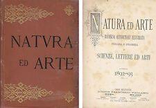NATURA ED ARTE  SCIENZA LETTERE ED ARTI 1892 1893 Francesco Vallardi
