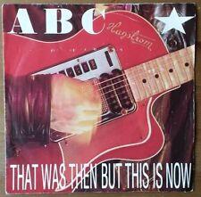 "ABC - That Was Then But This Is Now / Vertigo - 7"" Vinyl Single 1983"