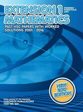 HSC Mathematics Extension 1: 2001 to 2016 Past Papers with Worked Solutions (201