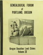 Genealogical Material in Oregon Donation Land Claims Vol 4 (1967) Free Shipping!