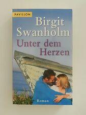 Birgit Swanholm Unter dem Herzen Liebesroman Pavillon Verlag