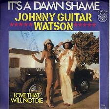 Johnny Guitar Watson - Booty ooty (D 1980) + It's a damn shame (D 2977)