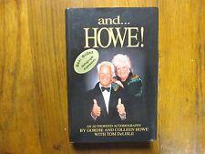 GORDIE HOWE(Died-2016)COLLEEN HOWE Signed Book(AND...HOWE!-1995 1st Edit Hardbac