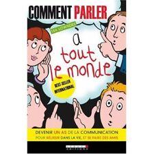COMMENT PARLER À TOUT LE MONDE - LEIL LOWNDES