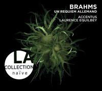 LA COLLECTION NAIVE-EIN DEUTSCHES REQUIEM  CD NEW+ BRAHMS,JOHANNES