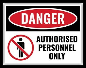 DANGER AUTHORISED PERSONNEL ONLY WARNING NO ADMITTANCE METAL PLAQUE SIGN 1972
