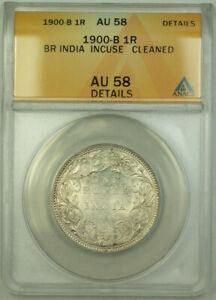 1900-B British India Incuse 1 Rupee Silver Coin ANACS AU-58 Details