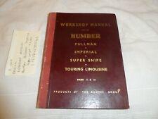 Humber Pullman Imperial Limo & Super Snipe Mks II & III original Workshop Manual