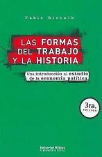 USED (LN) Las Formas del Trabajo y La Historia: Una Introduccion Al Estudio de L