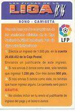 BONO CAMISETA # CHECK LIST OFFICIAL TRADING CARD MUDICROMO LIGA 1996
