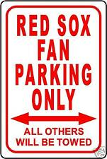 """RED SOX FAN PARKING ONLY 12""""x18"""" ALUMINUM SIGN"""