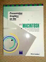 Presentation Graphics on the Apple MacIntosh 1984 Steve Lambert Charts Computers